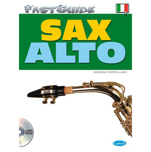 Methode - Cappellari A. - Fast Guide + Cd - Saxophone Alto