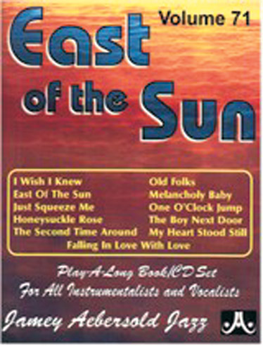 AEBERSOLD N°071 - EAST OF THE SUN + CD
