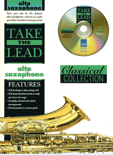 TAKE THE LEAD CLASSICAL + CD - SAXOPHONE ALTO