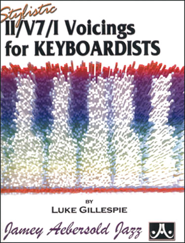 GILLESPIE LUKE - VOICINGS FOR JAZZ KEYBOARD - CLAVIER
