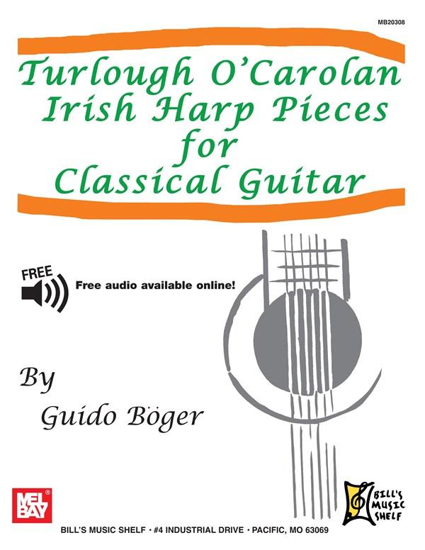 O'carolan Turlough - Turlough O'carolan Irish Harp Pieces For Classical Guitar - Guitar