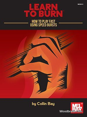 Colin Bay - Learn To Burn: How To Play Fast Using Speed Bursts