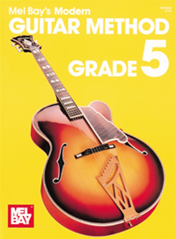Bay Mel - Modern Guitar Method Grade 5 - Guitar