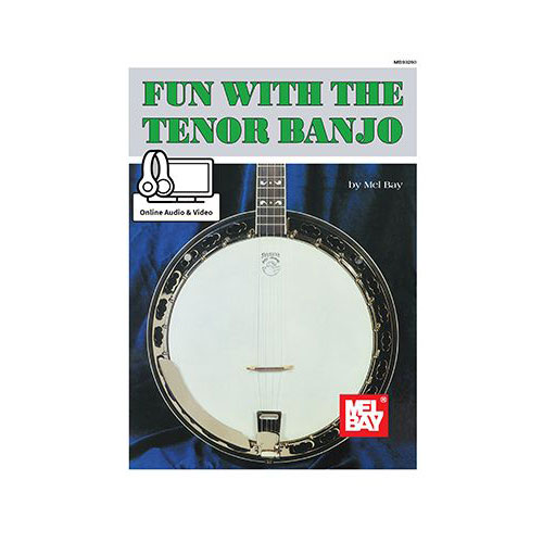 Bay Mel - Fun With The Tenor Banjo - Banjo
