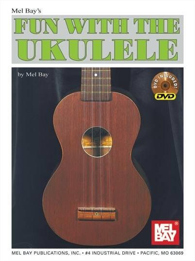Bay Mel - Fun With The Ukulele + Dvd - Ukulele