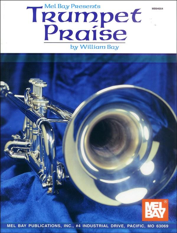 Bay William - Trumpet Praise - Trumpet