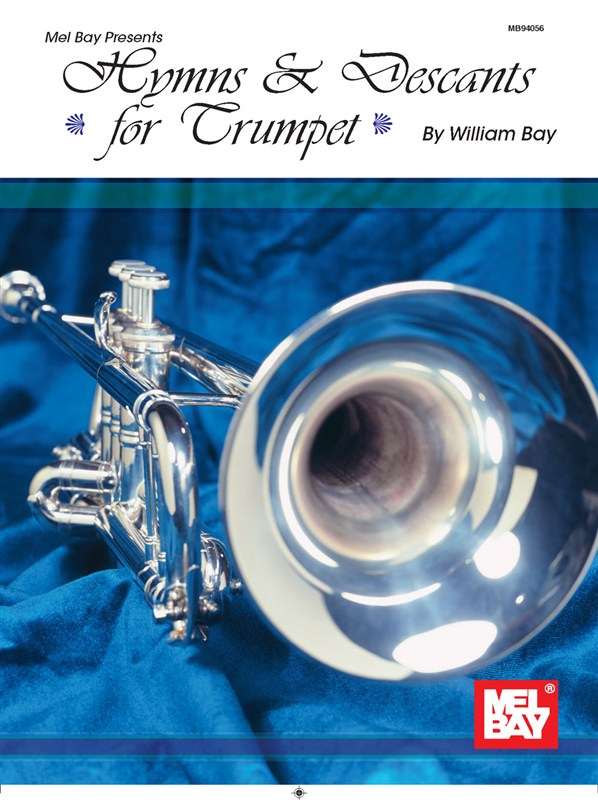 BAY WILLIAM - HYMNS AND DESCANTS- TRUMPET