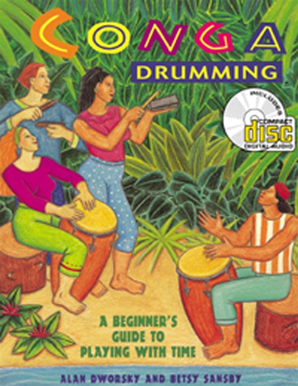 Dworsky Alan - Conga Drumming - A Beginner's Guide To Playing With Time - Percussion