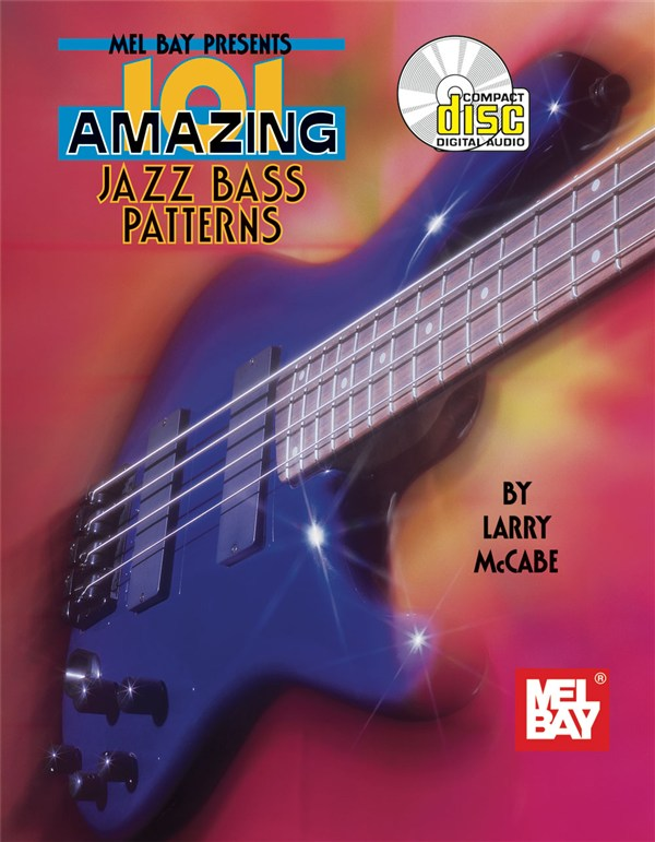Mccabe Larry - 101 Amazing Jazz Bass Patterns - Bass Guitar Tab