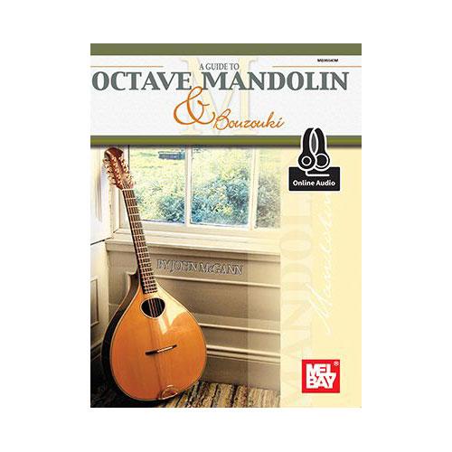 MCGANN JOHN - A GUIDE TO OCTAVE MANDOLIN AND BOUZOUKI + MP3 - MANDOLIN