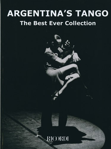 ARGENTINA'S TANGO THE BEST EVER COLLECTION - PIANO