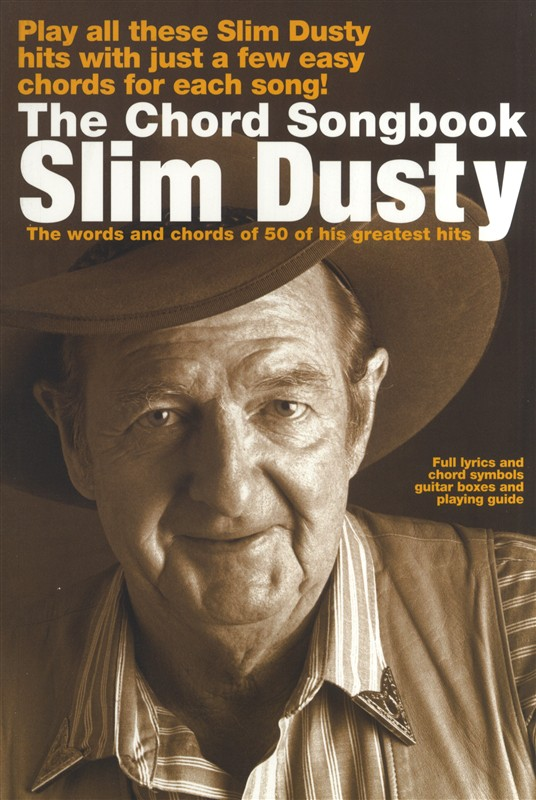 SLIM DUSTY THE CHORD SONGBOOK - LYRICS AND CHORDS