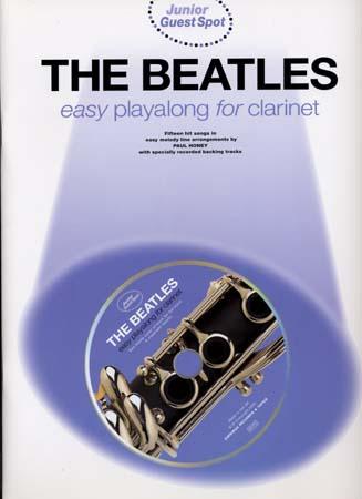 Beatles - Guest Spot Junior - Easy Playalong Clarinet + Cd