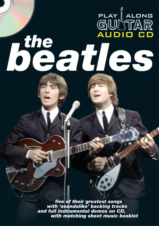 PLAY ALONG GUITAR AUDIO CD : THE BEATLES