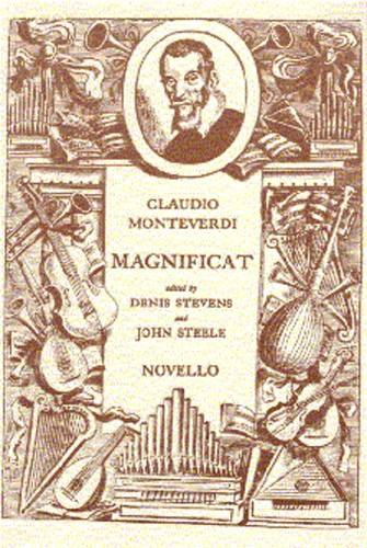 VOCAL SHEETS - MONTEVERDI MAGNIFICAT FOR SOLOISTS, DOUBLE CHOIR, ORGAN AND ORCHESTRA