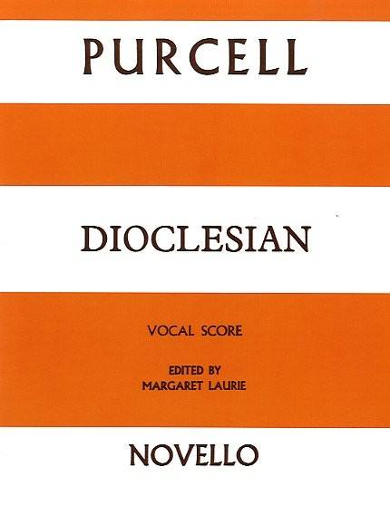 PURCELL HENRY - DIOCLESIAN - VOCAL SCORE