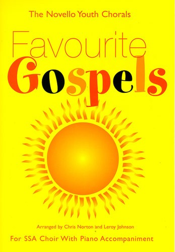 The  Youth Chorals Favourite Gospels For Ssa Choir With Piano Accompaniment