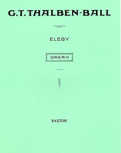 Thalben-ball  G.t. - Elegy - Orgue
