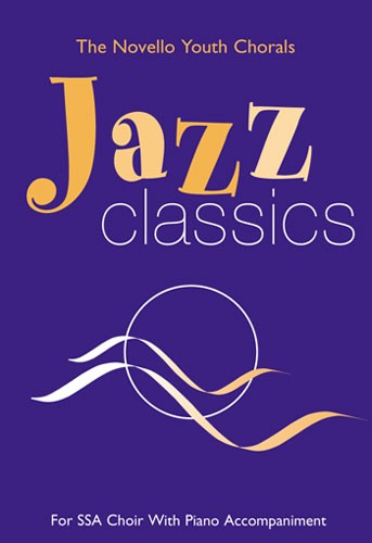 The  Youth Chorals Jazz Classics - Choral