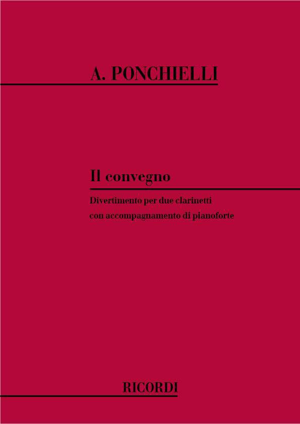 Ponchielli A. - Convegno - Divertimento - 2 Clarinettes Et Piano