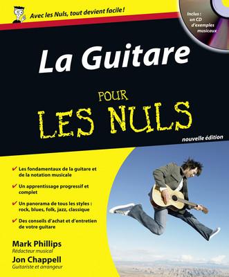 Chappell J. / Phillips M. - La Guitare Pour Les Nuls + Cd