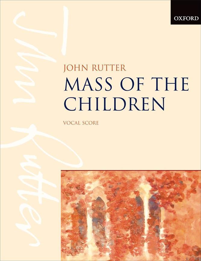 Rutter John - Mass Of The Children - Vocal Score