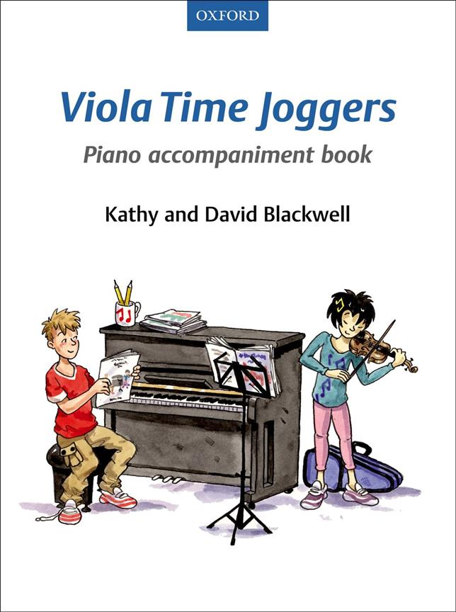 Blackwell Kathy and David - Viola Time Joggers Piano Accompaniment Book