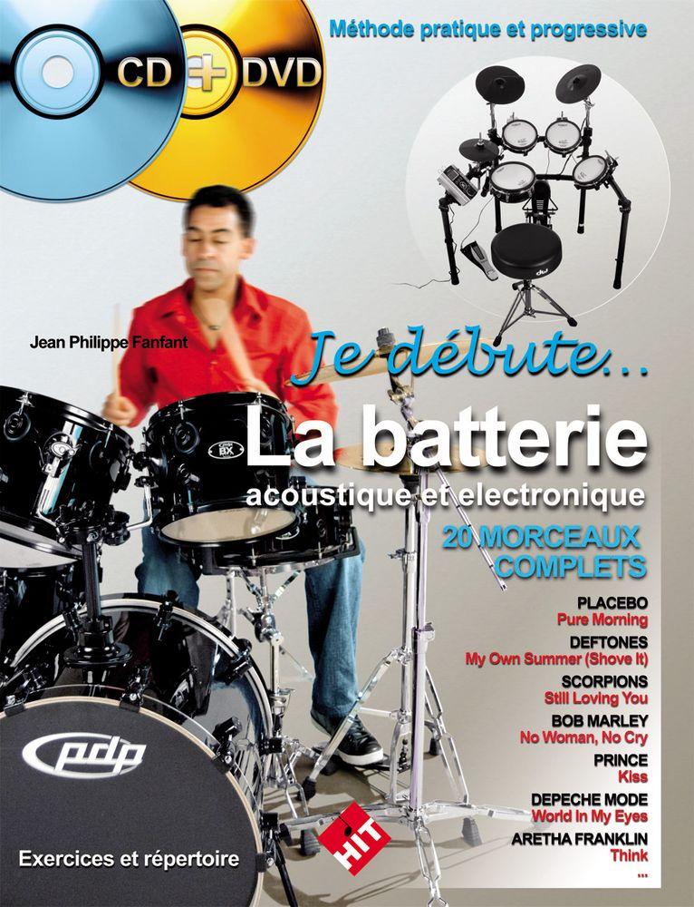 Fanfant J.p. - Je Debute La Batterie Acoustique Et Electronique + Cd + Dvd