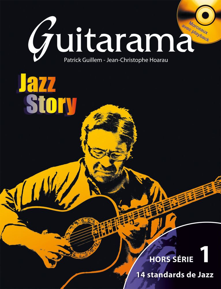 GUILLEM P. / HOAREAU J.C. - GUITARAMA JAZZ STORY + CD