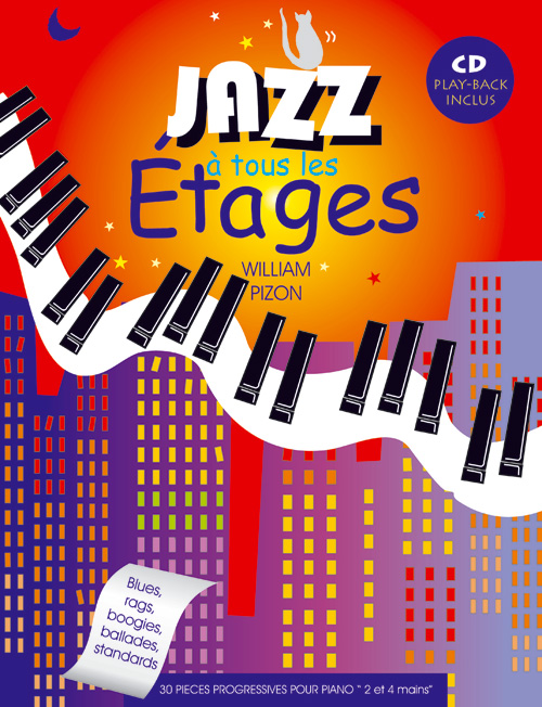 PIZON W. - JAZZ A TOUS LES ETAGES + CD - PIANO