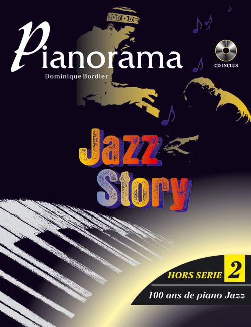 Pianorama Hors Serie Vol. 2, Jazz Story 100 Ans De Piano Jazz + Cd