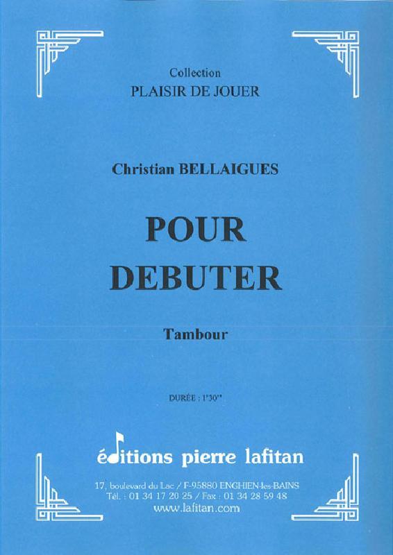 Bellaigues Christian - Pour Debuter - Tambour Seul