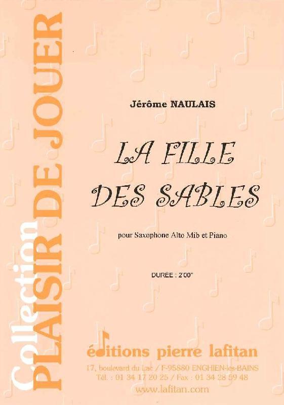 Naulais Jerome - La Fille Des Sables - Saxophone Alto Et Piano
