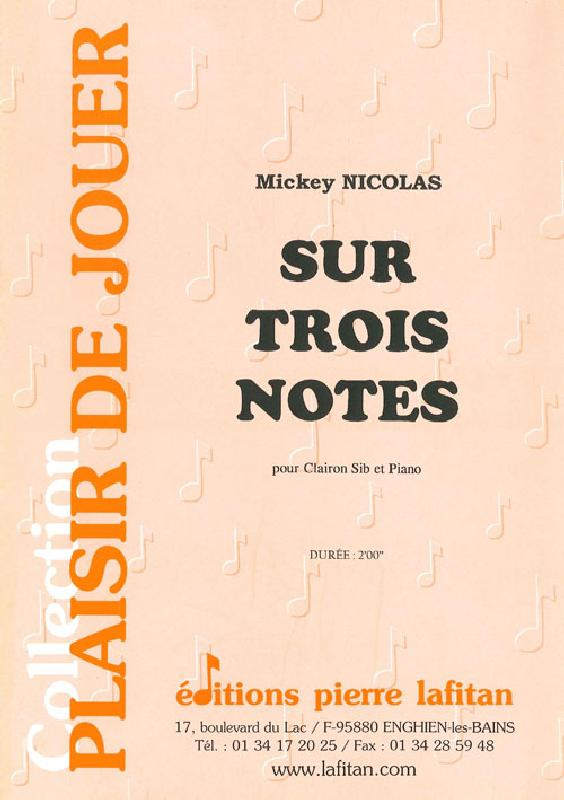 Nicolas Mickey - Sur Trois Notes - Clairon Et Piano