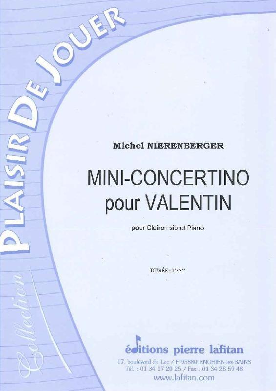 Nierenberger Michel - Mini-concertino Pour Valentin - Clairon Et Piano