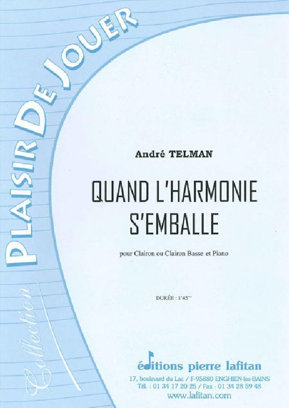 Telman Andre - Quand L'harmonie S'emballe - Clairon Et Piano