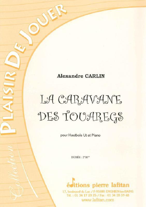 Carlin Alexandre - La Caravane Des Touaregs - Hautbois Et Piano