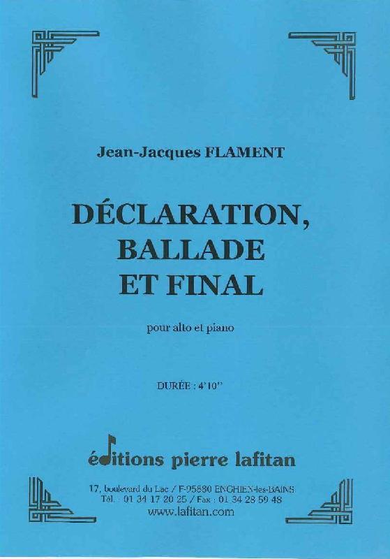 Flament Jean-jacques - Declaration, Ballade Et Final - Alto Et Piano