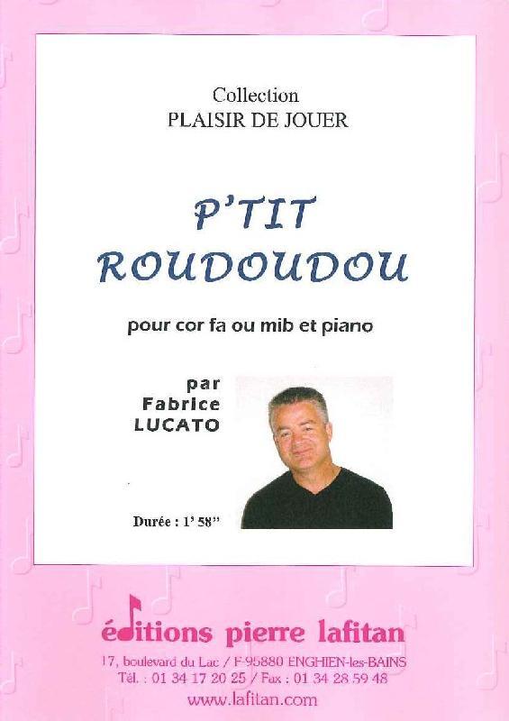 Lucato Fabrice - P'tit Roudoudou - Saxophone Alto