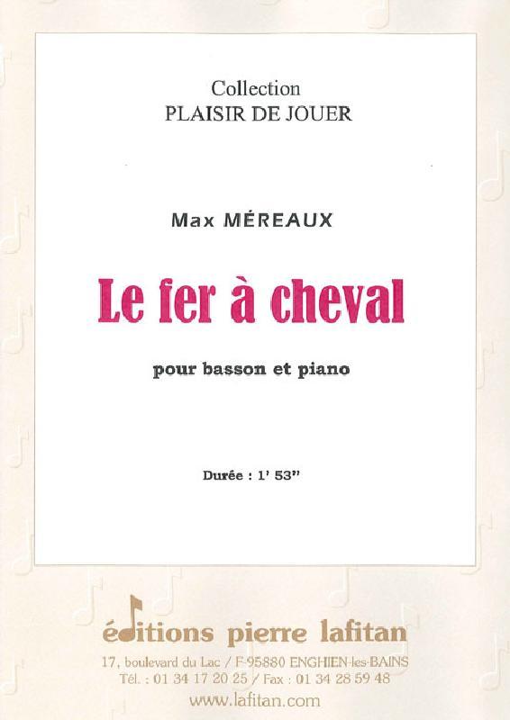 Mereaux Max - Le Fer A Cheval - Basson Et Piano