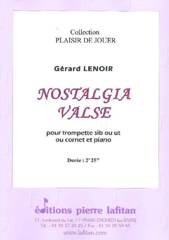 Lenoir Gerard - Nostalgia Valse - Trompette Sib Ou Ut, Ou Cornet Et Piano