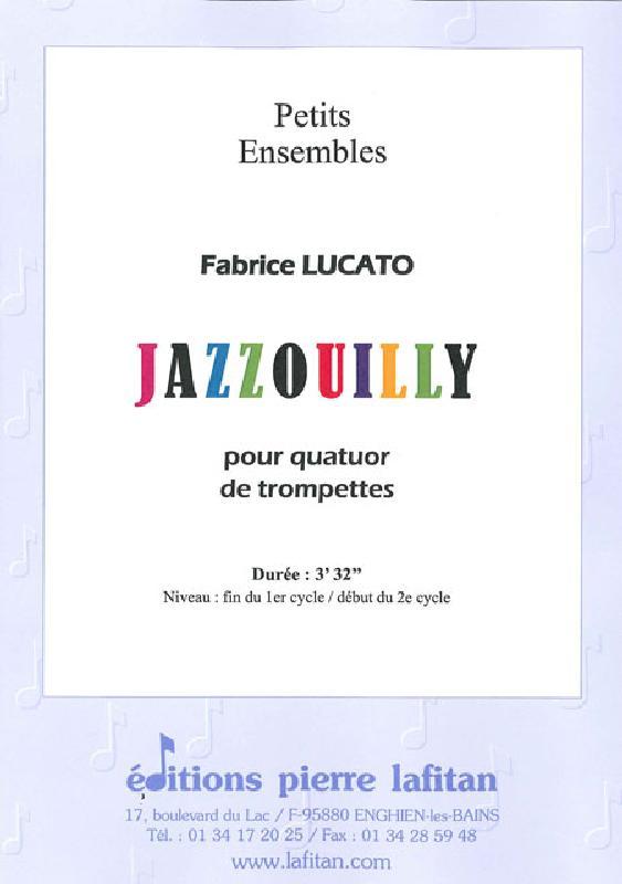 Lucato Fabrice - Jazzouilly - Ensemble Mixte