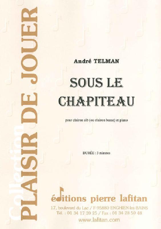 Telman Andre - Sous Le Chapiteau - Clairon Et Piano