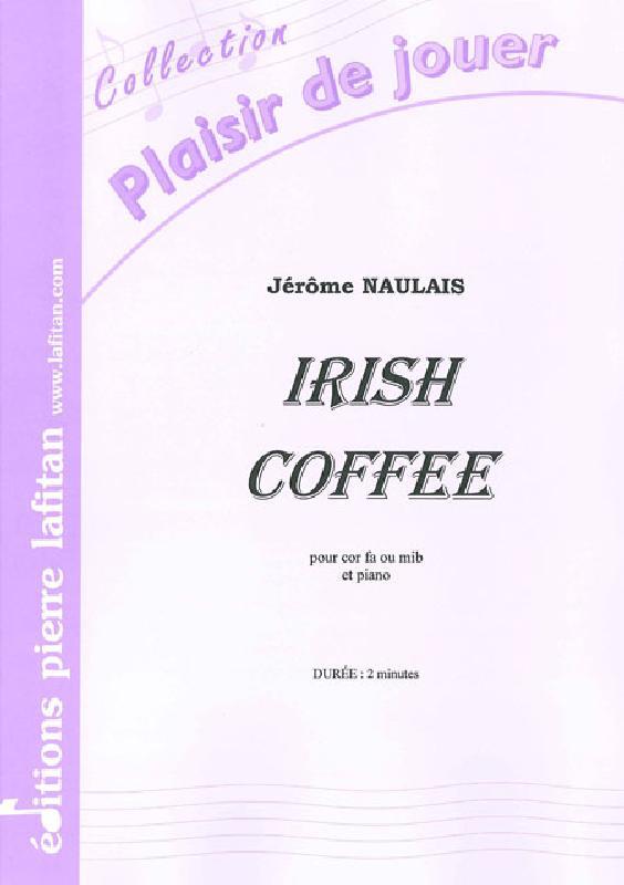 Naulais Jerome - Irish Coffee - Cor D'harmonie Et Piano