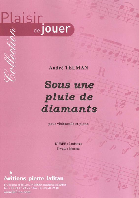 Telman Andre - Sous Une Pluie De Diamants - Violoncelle Et Piano