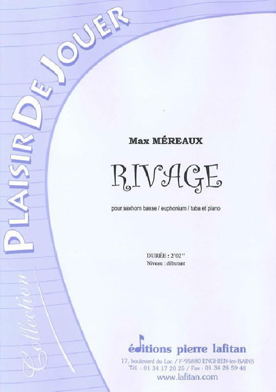 Mereaux Max - Rivage - Saxhorn Basse Sib / Euphonium Sib / Tuba Ut Et Piano