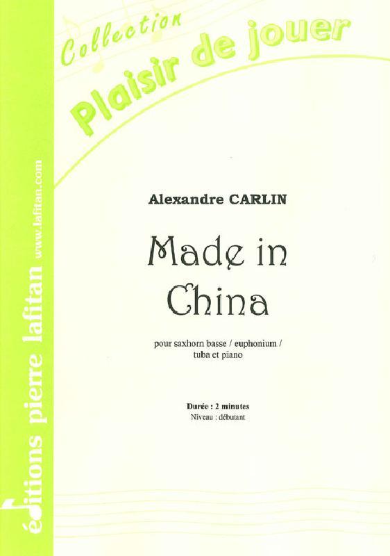 Carlin Alexandre - Made In China - Saxhorn Basse Sib / Euphonium Sib / Tuba Ut Et Piano