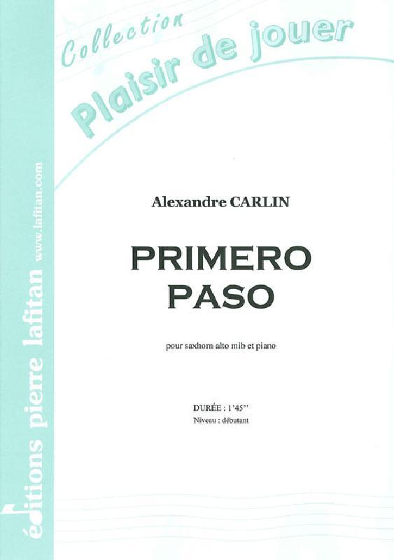 Carlin Alexandre - Primero Paso - Saxhorn Alto Mib Et Piano