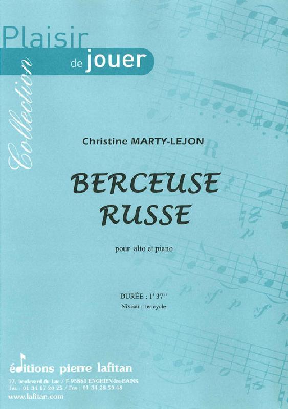 Marty-lejon Christine - Berceuse Russe - Alto Et Piano
