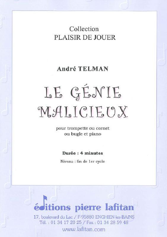 Telman Andre - Le Genie Malicieux - Trompette Sib Ou Ut, Ou Cornet Et Piano